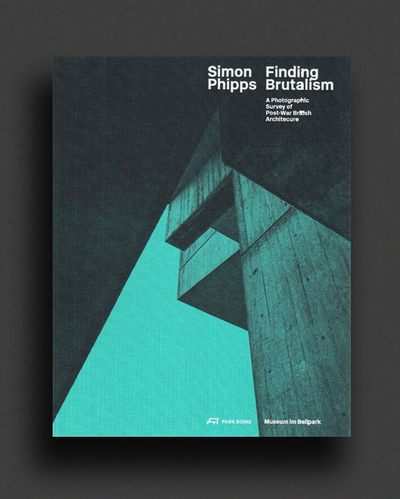 Finding Brutalism  A Photographic Survey of Post-War British Architecture c869f20168c41