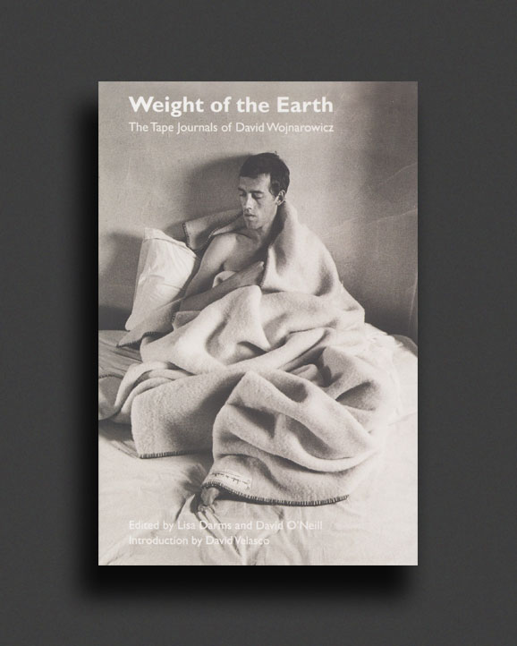 The Weight of the Earth : The Tape Journals of David