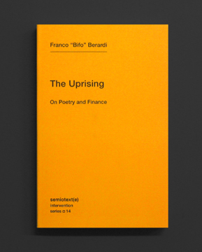 The Uprising: On Poetry and Finance | World Food Books