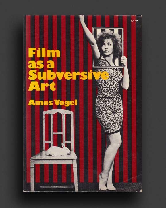 8e69c255bc5 FILM AS A SUBVERSIVE ART | World Food Books