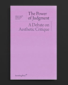The Power of Judgement  A Debate on Aesthetic Critique  67c66e2651