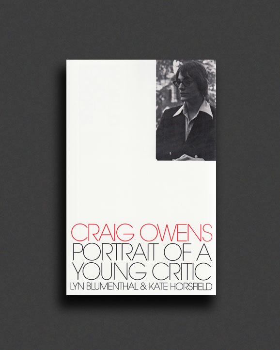 Craig Owens  Portrait of a Young Critic  5fe4f82bed29