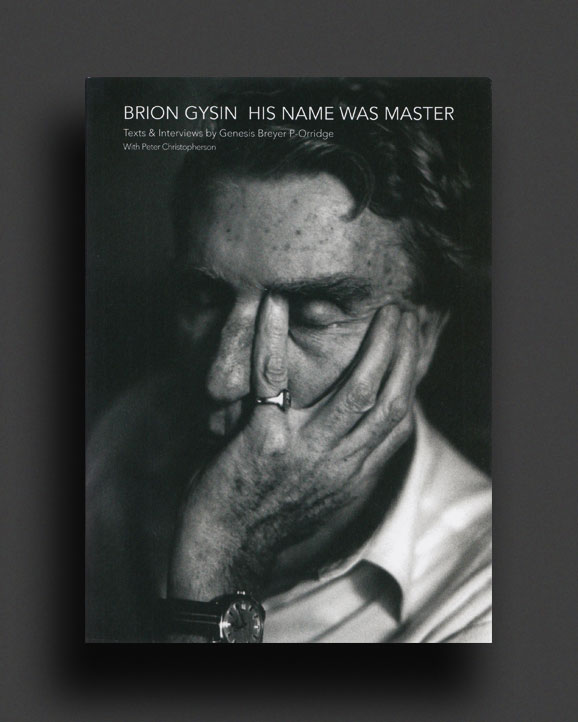 Brion Gysin His Name Was Master World Food Books