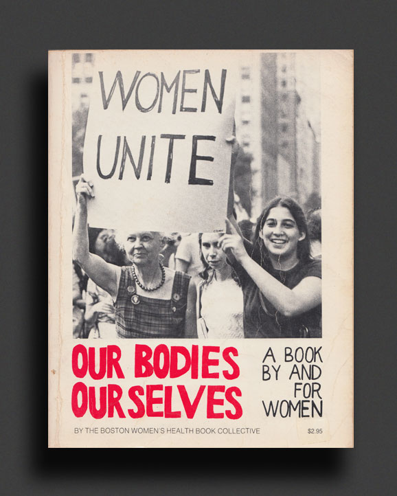 Our Bodies Ourselves A Book By And For Women World Food Books