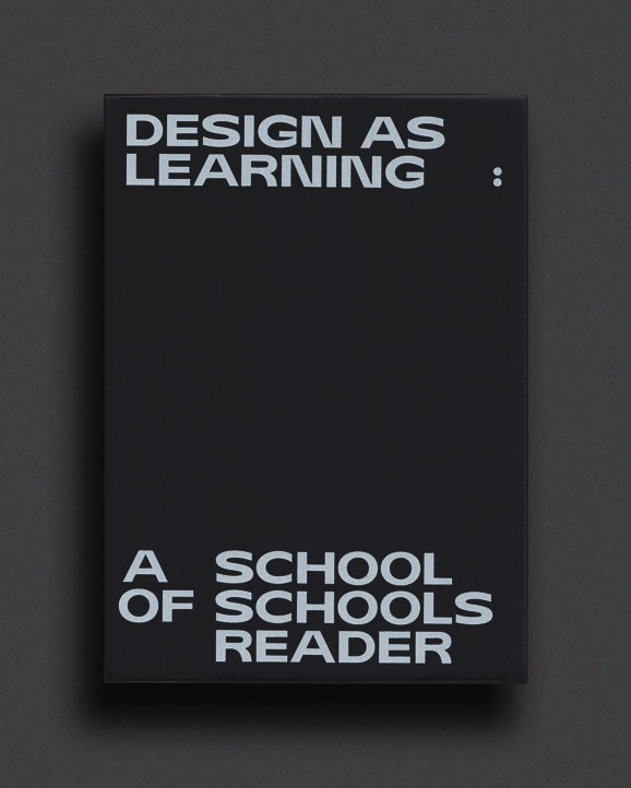 1352a4cc1be Design As Learning: A School Of Schools Reader | World Food Books